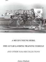 A Much Unsung Hero, The Lunar Landing Training Vehicle: And Other NASA Recollections
