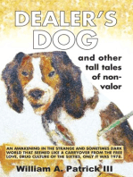 Dealer's Dog and Other Tales of Non-Valor