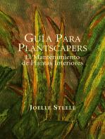 Guía Para Plantscapers