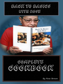 Back to Basics with Rose Complete Cookbook
