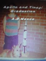 Apollo and Tiney/Graduation