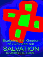 Exploring the Kingdom of God and our Salvation