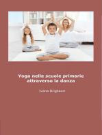 Lo Yoga nelle Scuole Primarie Attraverso la Danza