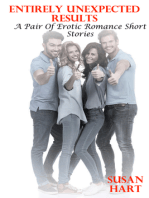 Entirely Unexpected Results (A Pair Of Erotic Romance Short Stories)