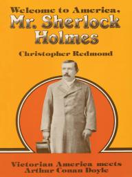 Welcome to America, Mr. Sherlock Holmes
