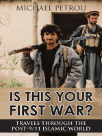 Is This Your First War?