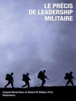 Le precis de leadership militaire