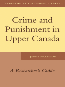 Crime and Punishment in Upper Canada: A Researcher's Guide
