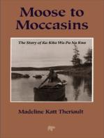 Moose to Moccasins