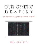 Our genetic destiny