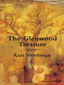 The Glenwood Treasure