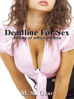 Deadline For Sex