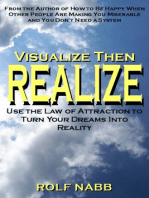 Visualize Then Realize