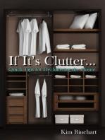 If It's Clutter...