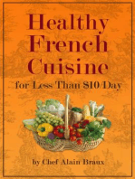 Healthy French Cuisine For Less Than $10/Day
