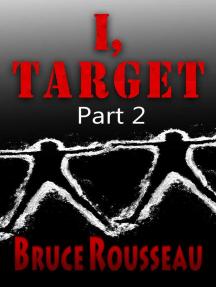 I, Target (Part 2): I, Target, #2