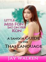 Little Miss Fon Sat on Her Kon