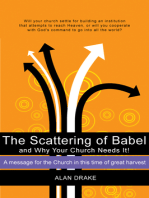 The Scattering of Babel and Why Your Church Needs It!