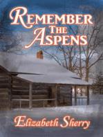 Remember the Aspens (The Aspen Series, #3)