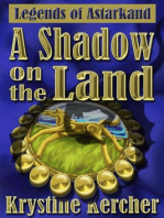 A Shadow On The Land