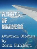 Flight of Madness