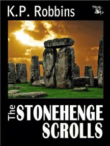 The Stonehenge Scrolls