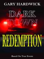 Dark Town Redemption