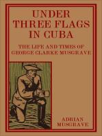 Under Three Flags in Cuba