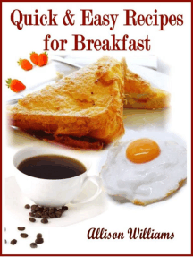 Quick & Easy Recipes for Breakfast: Quick and Easy Recipes, #1