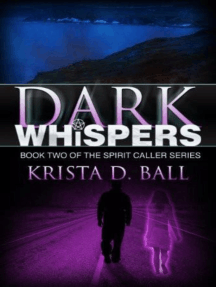 Dark Whispers: Spirit Caller, #2
