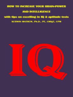 How To Increase Your Brain-Power And Intelligence - with Tips on Excelling in IQ & Aptitude Tests