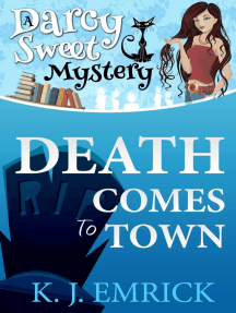 Death Comes to Town: Darcy Sweet Mystery, #1
