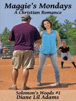 Maggie's Mondays - A Christian Romance