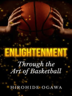 Enlightenment Through the Art of Basketball
