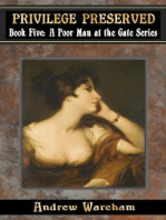 Privilege Preserved (A Poor Man at the Gate Series, #5)