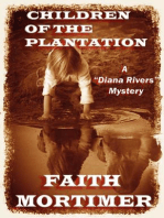 "Children of the Plantation (The ""Diana Rivers"" Mysteries, #2)"