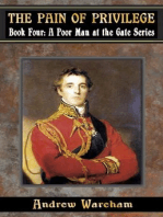 The Pain Of Privilege (A Poor Man at the Gate Series, #4)