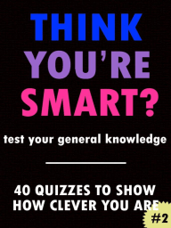 Think You're Smart? #2