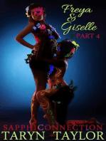 Freya & Giselle, Part 4