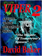 VIPER 2 - The Master of Tomorrow's Spawn