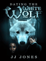 Dating The White Wolf - Interracial Paranormal Romance BWWM