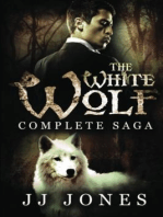 The White Wolf Complete Saga