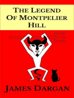 The Legend of Montpelier Hill