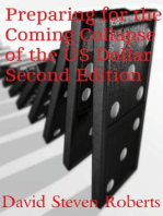 Preparing for the Coming Collapse of the US Dollar