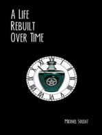 A Life Rebuilt Over Time