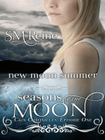 New Moon Summer (The Cain Chronicles, #1)