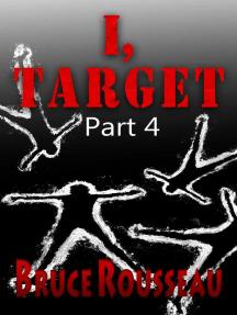 I, Target (Part 4): I, Target, #4