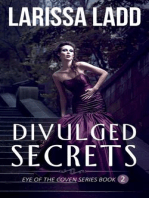Divulged Secrets (Eye of the Coven Series, #2)