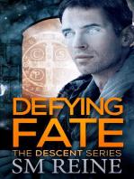 Defying Fate