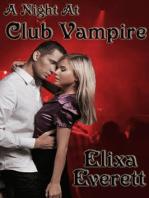A Night At Club Vampire